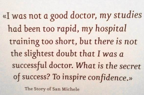 Citat av den svenske läkaren Axel Munthe. Hans villa San Michele finns nu som museum i Anacapri.
