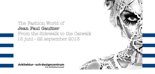 Jean Paul Gaultier på Arkitektur- coh designcentrum på Skeppsholmen